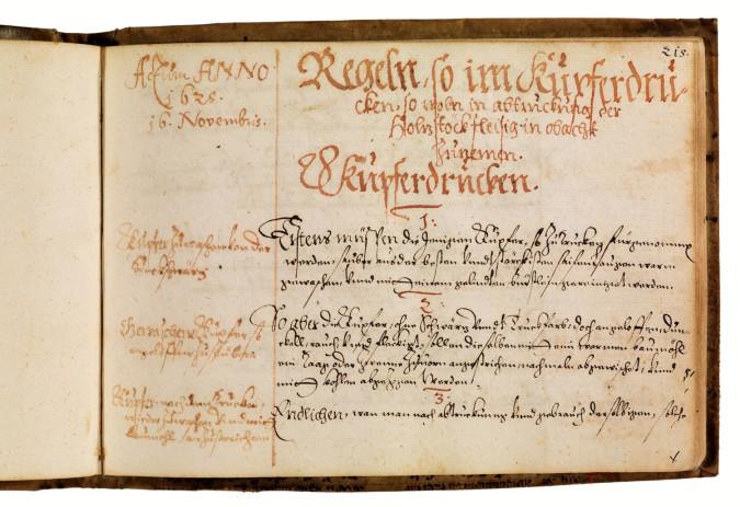 Fig. 1a. Regeln, so im Kupferdrucken, so woln in abtruckung der Holzstöck fleisig in obacht zunemen (16 November 1628) in Paulus III Behaim von Schwarzbach, Orndliche verzeichnus vnnd Registratur, aller meiner 1. geschnittenen Kupfer, 2. Holzkunst 3., vnnd gegossenen Bleistück, so viel ich nacheinander deroselben zuhanden gebracht (Nürnberg) (1618–1628), p. 215. ©Bamberg State Library. Photo: Gerald Raab.