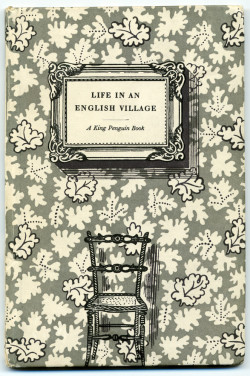 Edward Bawden, Life in an English Village: Sixteen Lithographs by Edward Bawden with an Introductory Essay by Noel Carrington (book cover) (1949), letterpress in three colors, 18.3 cm x 12 cm. Printed at Curwen Press, Plaistow, London. Published by Penguin Books, London. ©The Estate of Edward Bawden.