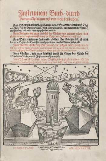 Fig. 1. Peter Apian and Hans Brosamar, title page of Instrument Buch (1533), woodcut and letterpress, 30.3 x 20.7 cm. Collection of Owen Gingerich, Cambridge MA. Photo: Imaging Department, ©President and Fellows of Harvard College.