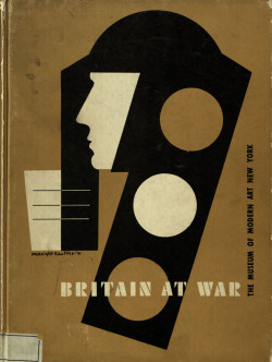 Fig. 10. E. McKnight Kauffer, Britain at War (1941), book cover, 26 x 19 cm. Published by Museum of Modern Art, NY. Victoria and Albert Museum, London. Museum No. NAL 693133. © Estate of Edward McKnight Kauffer.