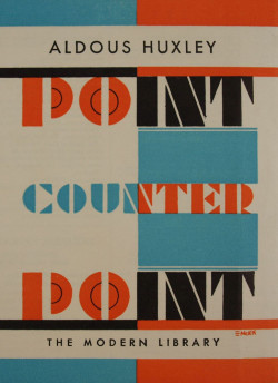 Fig. 11. E. McKnight Kauffer, Point Counter Point (1951), book jacket, 21 x 14 cm. Published by Modern Library, NY. Victoria and Albert Museum, London. Archives of Art and Design: AAD 10/15-1979. © Estate of Edward McKnight Kauffer.